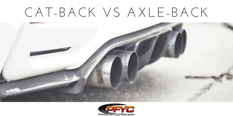 Cat Back Exhaust Vs Axle Systems Every Ones A Winner