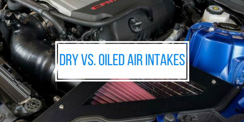 Dry Vs Oiled Air Intakes Which One Is Best For A Camaro