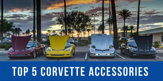 Top 5 Corvette Accessories