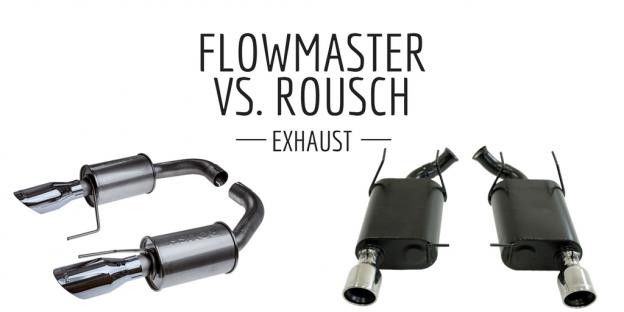 Rousch vs. Flowmaster